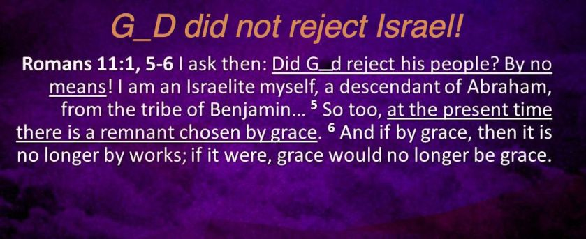I.+God+has+not+rejected+Israel…+Israel+rejected+God